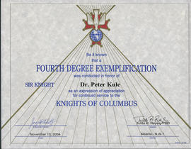 Fourth Degree Exemplification was conducted in honor of Sir Knight Dr. Peter Kule
