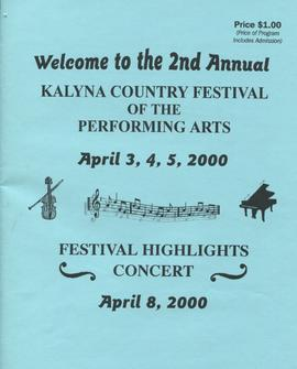 The 2nd Annual Kalyna Country Festival of the Performing Arts